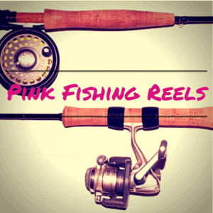 pink fishing reels for fisherwomen on your list