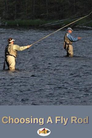 Choosing A Fly Rod