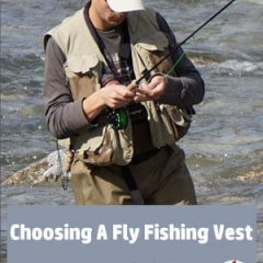 Choosing A Fly Fishing Vest